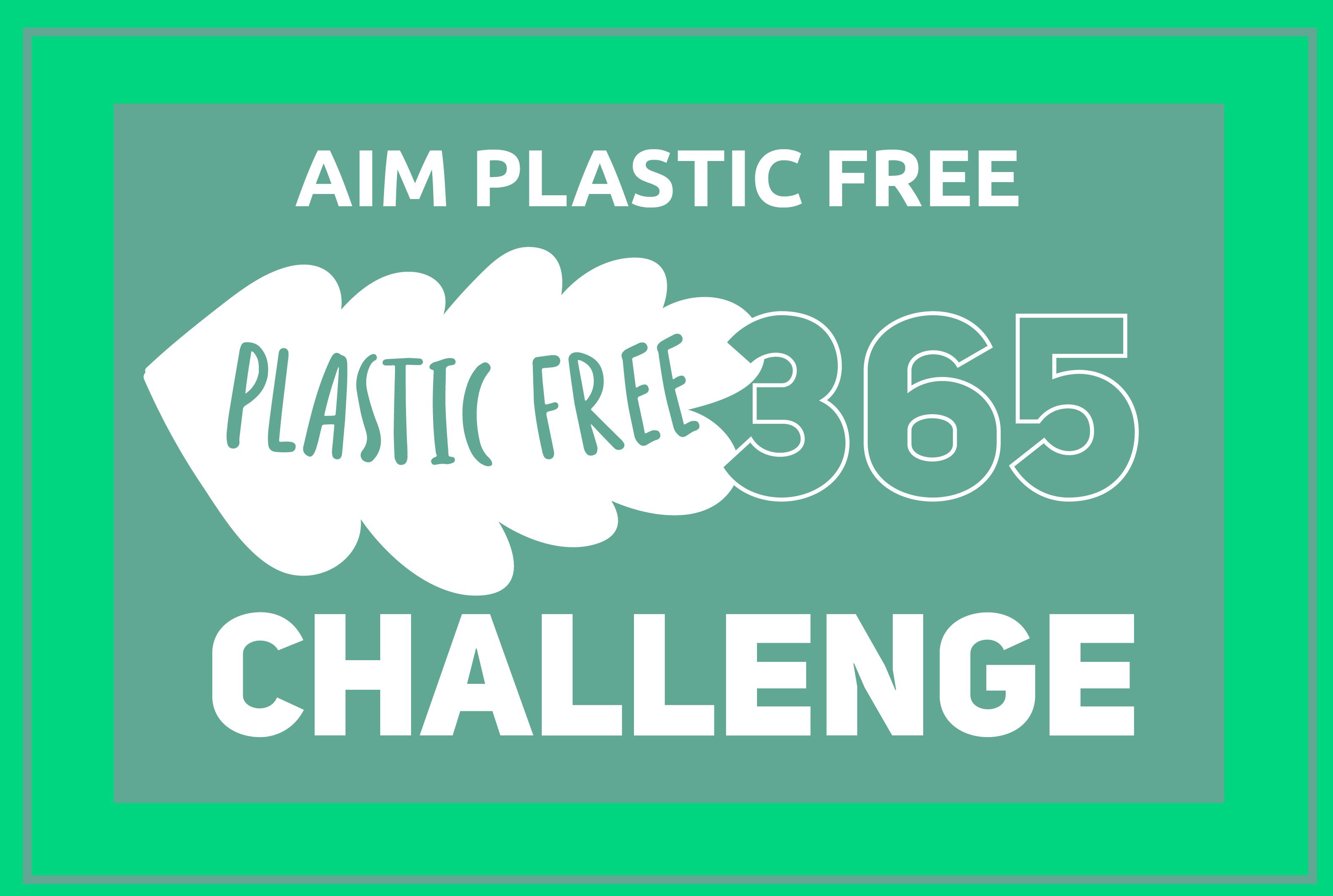 Aim Plastic Free Challange!