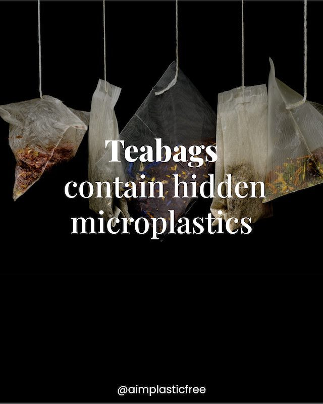Teabags contain hidden microplastic